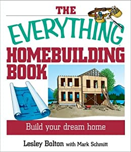 The everything home building book build your dream home for Building our dream home blog