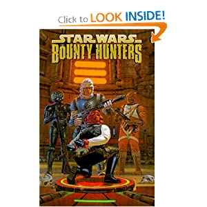 Star Wars: Bounty Hunters by Andy Mangels, Timothy Truman, Randy Stradley and Mark Schultz