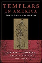Templars in America: From the Crusades to the New World