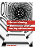 img - for E-Business Strategy, Sourcing, and Governance book / textbook / text book