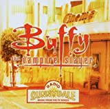 Original TV Soundtrack Buffy The Vampire Slayer -Radio Sunnydale[Australian Import]
