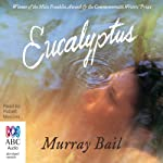Eucalyptus | Murray Bail