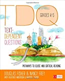 img - for Text-Dependent Questions, Grades K-5: Pathways to Close and Critical Reading (Corwin Literacy) book / textbook / text book