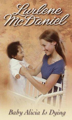 Baby Alicia Is Dying, LURLENE MCDANIEL