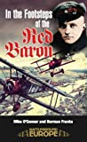img - for In the Footsteps of the Red Baron (Battleground Europe) book / textbook / text book