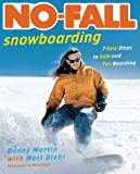 img - for No-Fall Snowboarding: 7 Easy Steps to Safe and Fun Boarding book / textbook / text book