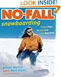 No-Fall Snowboarding: 7 Easy Steps to...