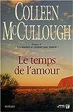 echange, troc Mccullough - Le Temps de l'amour