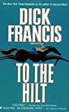 To the Hilt (0515121487) by Dick Francis
