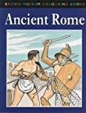 The British Museum Colouring Book of Ancient Rome (British Museum Colouring Books) (0714121851) by Green, John