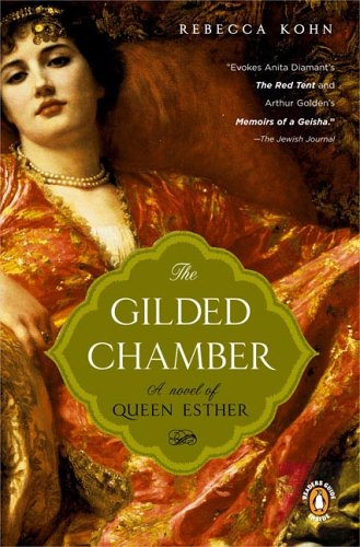 Image for The Gilded Chamber: A Novel of Queen Esther
