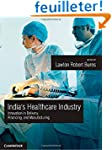 India's Healthcare Industry: Innovati...