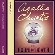 The Hound of Death Audiobook by Agatha Christie Narrated by Christopher Lee