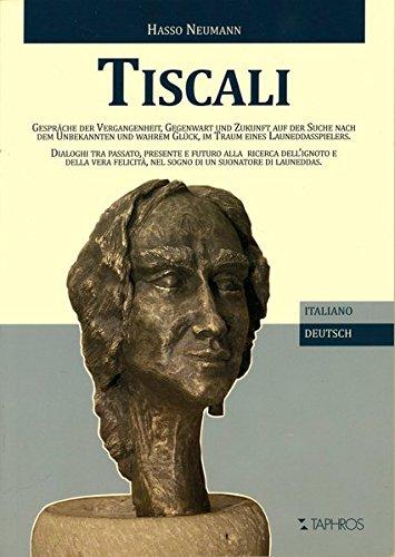 tiscali-gesprache-der-vergangenheit-gegenwart-und-zukunft-auf-der-suche-nach-dem-unbekannten-und-wah