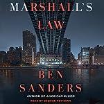 Marshall's Law: A Novel   Ben Sanders