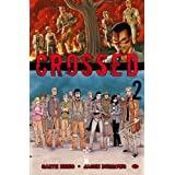 Crossed, Tome 2 :par Jacen Burrows