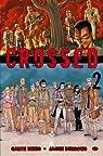 Crossed, Tome 2 par Ennis