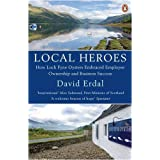 Local Heroes: How Loch Fyne Oysters Embraced Employee Ownership and Business Successby David Erdal