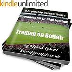 5 Profitable Correct Score Strategies...