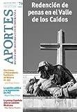 Aportes. Revista de Historia Contemporánea: Nº 79, año XXVII (2/2012) (Spanish Edition)