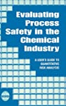 Evaluating Process Safety in the Chem...