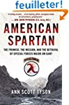American Spartan: The Promise, the Mi...