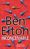 Inconceivable Ben Elton
