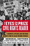 img - for The Eyes on the Prize Civil Rights Reader: Documents, Speeches, and Firsthand Accounts from the Black Freedom Struggle [Paperback] [1991] (Author) Clayborne Carson, David J. Garrow, Gerald Gill, Vincent Harding, Darlene Clark Hine book / textbook / text book