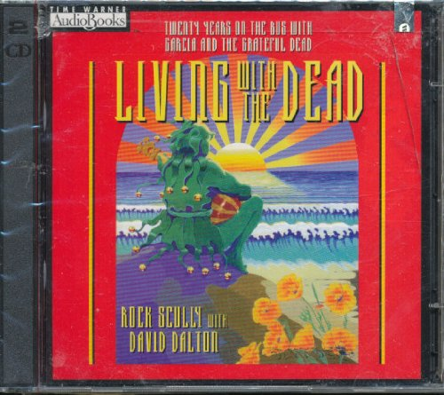 living-with-the-dead-grateful-dead-story