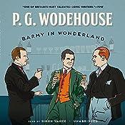 Barmy in Wonderland | P. G. Wodehouse