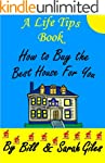 How to Buy the Best House for You! A...
