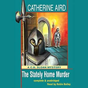 The Stately Home Murder | [Catherine Aird]