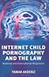Internet Child Pornography and the Law