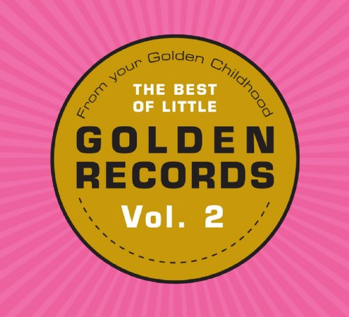 From Your Golden Childhood: The Best of Little Golden Records, Vol. 2 by Vic Flick, Jack Mercer, The Rita Williams Singers, Anne Lloyd and Art Carney