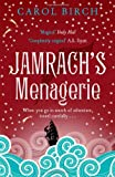 Cover of Jamrach's Menagerie by Carol Birch 184767657X