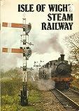 The Isle of Wight Steam Railway Wight Locomotive Society