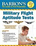 Barron's Military Flight Aptitude Tests, 3rd Edition