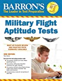 Barrons Military Flight Aptitude Tests, 3rd Edition