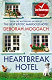 Heartbreak Hotel (009957862X) by Moggach, Deborah