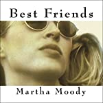 Best Friends: A Novel | Martha Moody