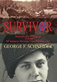 img - for Survivor: Memoirs of a WWII Vet book / textbook / text book