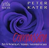 echange, troc Peter Kater - Healing Series: Compassion 2