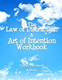 img - for The Law of Distraction & Art of Intention Workbook book / textbook / text book