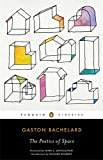 Gaston Bachelard The Poetics of Space