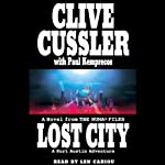 Lost City: A Kurt Austin Adventure (       UNABRIDGED) by Clive Cussler, Paul Kemprecos Narrated by Scott Brick