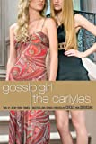 Gossip Girl #1: The Carlyles (Gossip Girl, The Carlyles)