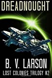 Dreadnought (Lost Colonies Trilogy) (Volume 2)
