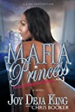 img - for Mafia Princess Part 3 To Love, Honor and Betray by Joy King, Chris Booker (November 16, 2012) Paperback book / textbook / text book