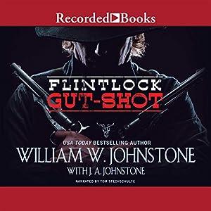 Flintlock: Gut-Shot Audiobook