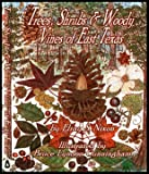 img - for Trees, Shrubs and Woody Vines of East Texas book / textbook / text book